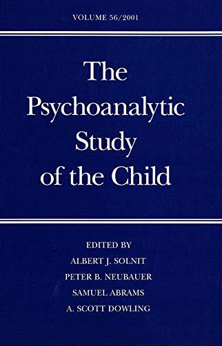The Psychoanalytic Study of the Child: Volume: Dr. Albert J.
