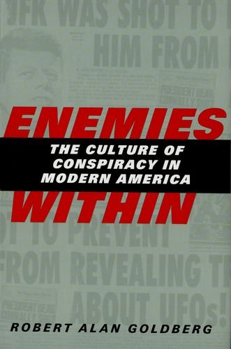 9780300090000: Enemies within: The Culture of Conspiracy in Modern America