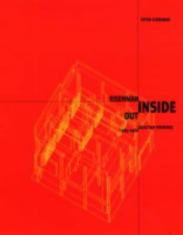9780300090086: Eisenman Inside Out: Selected Writings, 1963-1988