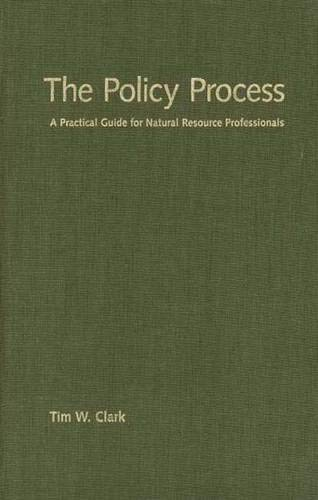 9780300090116: The Policy Process: A Practical Guide for Natural Resources Professionals