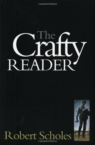 The Crafty Reader (0300090153) by Robert Scholes