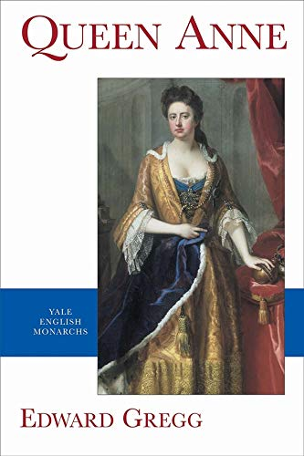 9780300090246: Queen Anne (Revised) (Yale English Monarchs)