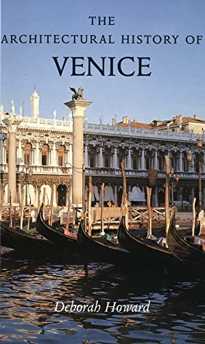 9780300090291: The Architectural History of Venice: Revised and enlarged edition
