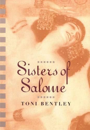 Sisters of Salome: Bentley, Toni