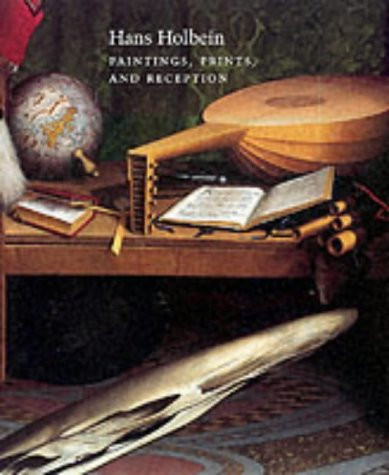 9780300090444: Hans Holbein: Paintings, Prints and Reception (Studies in the History of Art Series)