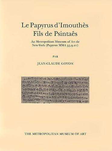 9780300090543: Le Papyrus d'Imouthe: Fils de psintae au Metropolitan Museum of Art de New York (Papyrus MMA 35.9.21) (Metropolitan Museum of Art Series)