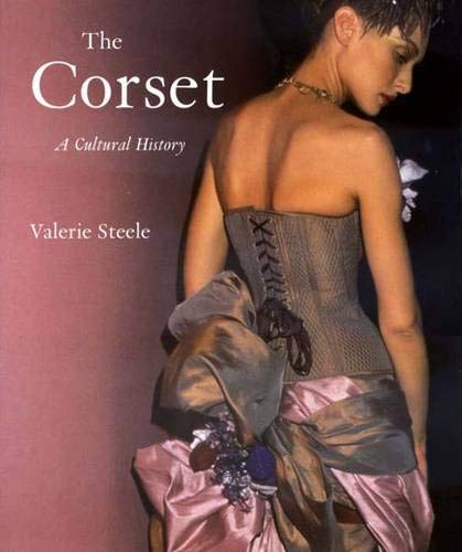 9780300090710: The Corset: A Cultural History