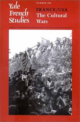 9780300090741: Yale French Studies, Volume 100: France/USA: The Cultural Wars