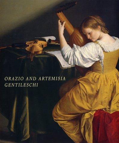Orazio and Artemisia Gentileschi: Christiansen, Keith; Mann, Judith Walker; Gentileschi, Orazio; ...