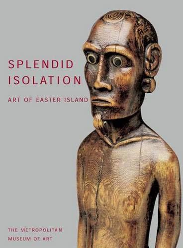 9780300090789: Splendid Isolation: Art of Easter Island