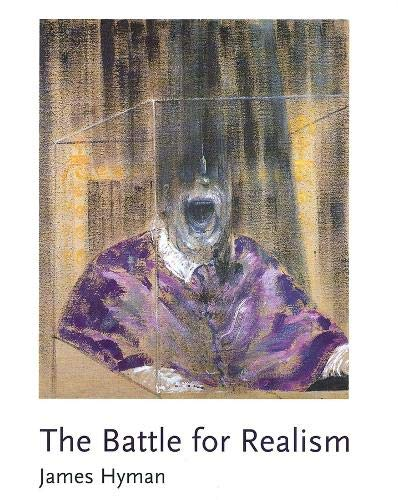The Battle for Realism Figurative Art in Britain During the Cold War 1945-1960