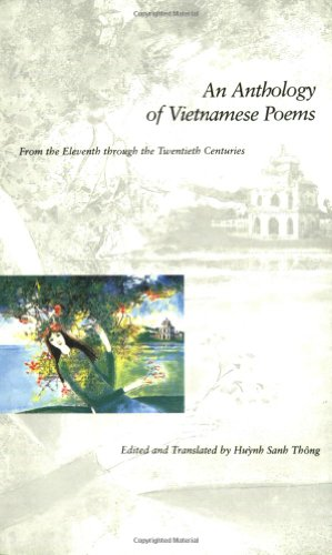 9780300091007: An Anthology of Vietnamese Poems: From the Eleventh Through the Twentieth Centuries