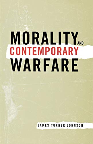 9780300091045: Morality and Contemporary Warfare