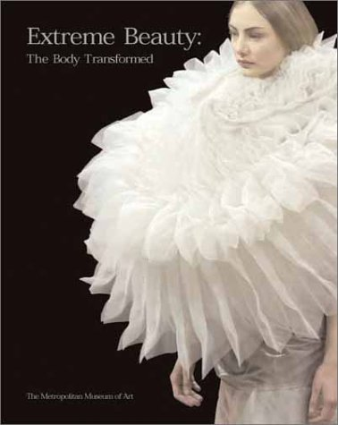 9780300091175: Extreme Beauty: The Body Transformed (Metropolitan Museum of Art)