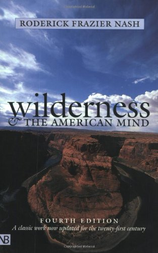 9780300091229: Wilderness and the American Mind