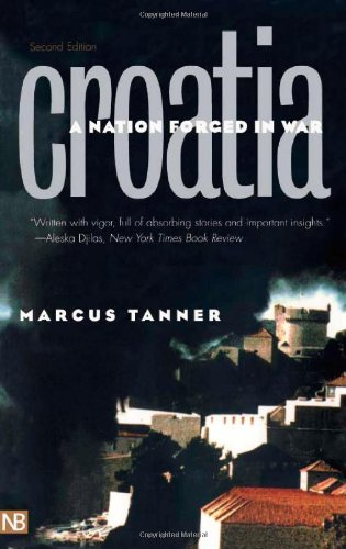 9780300091250: Croatia: A Nation Forged in War