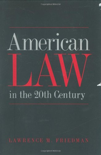9780300091373: American Law in the 20th Century
