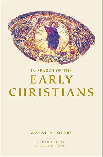 9780300091427: In Search of the Early Christians: Selected Essays