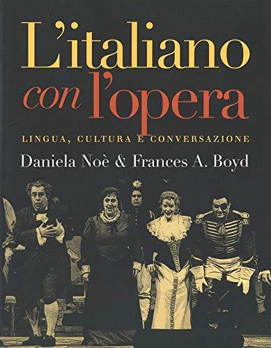 9780300091540: Litaliano Con Lopera: Lingua, Cultura E Conversazione (Yale Language)