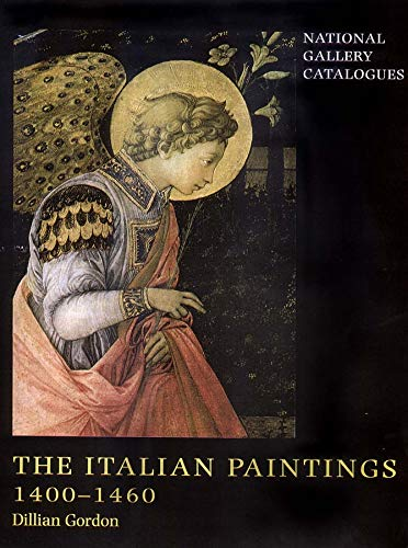 9780300091571: Italian Paintings, 1400-1460 (National Gallery Catalogues)