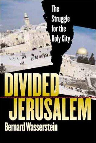 9780300091649: Divided Jerusalem: The Struggle for the Holy City