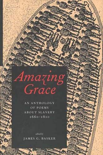 9780300091724: Amazing Grace: An Anthology of Poems About Slavery, 1660-1810