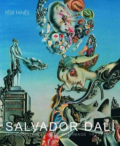 9780300091793: Salvador Dalí: The Construction of the Image, 1925-1930