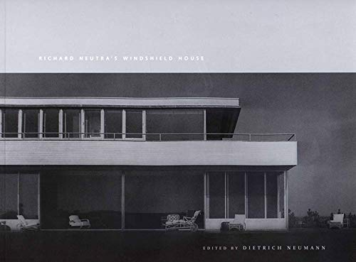 9780300092035: Richard Neutra's Windshield House