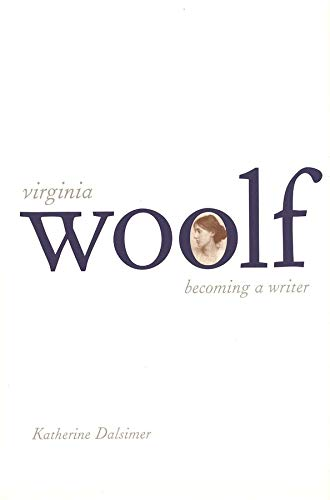 9780300092080: Virginia Woolf: Becoming a Writer