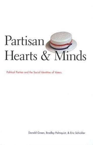 9780300092158: Partisan Hearts and Minds: Political Parties and the Social Identity of Voters