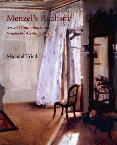 9780300092196: Menzel's Realism: Art and Embodiment in Nineteenth-Century Berlin