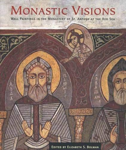 9780300092240: Monastic Visions: Wall Paintings in the Monastery of St. Antony at the Red Sea