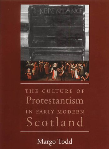 9780300092349: The Culture of Protestantism in Early Modern Scotland