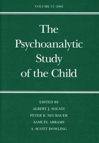 9780300092370: Psychoanalytic Study of the Child, Vol. 57
