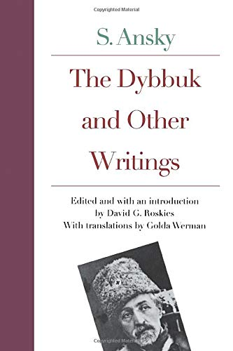 9780300092509: The Dybbuk and Other Writings by S. Ansky