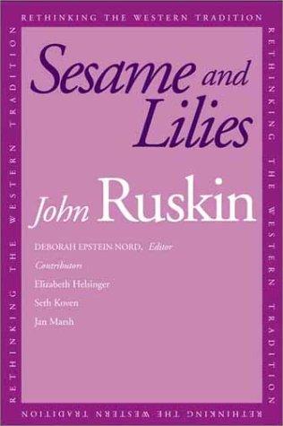 Sesame and Lilies: John Ruskin, Deborah
