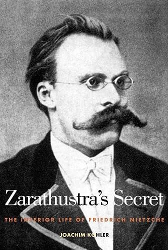 Zarathustra's Secret (0300092784) by Kohler, Joachim; Köhler, Joachirn