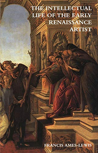 9780300092950: The Intellectual Life of the Early Renaissance Artist