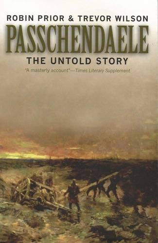 9780300093070: Passchendaele: The Untold Story, Second edition