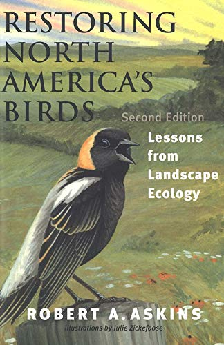 9780300093162: Restoring North America's Birds: Lessons from Landscape Ecology
