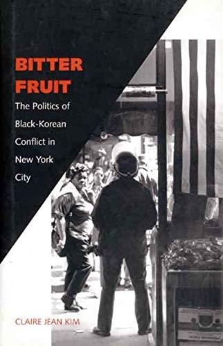 9780300093308: Bitter Fruit - The Politics of Black-Korean in New York City