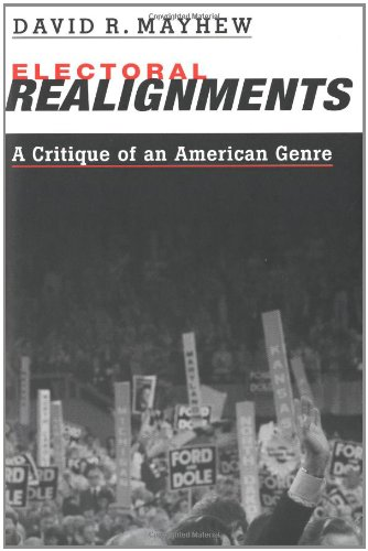 9780300093360: Electoral Realignments: A Critique of an American Genre