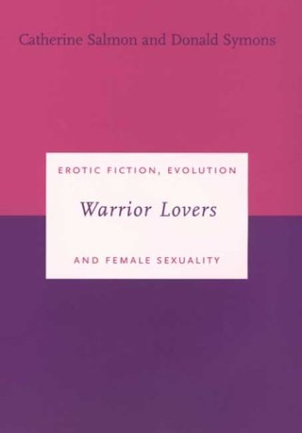 9780300093544: Warrior Lovers: Erotic Fiction, Evolution and Female Sexuality