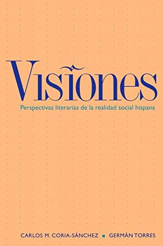 9780300093810: Visiones: Perspectivas literarias de la realidad hispana