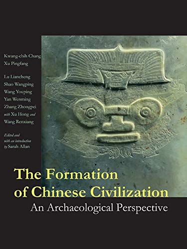 9780300093827: The Formation of Chinese Civilization: An Archaeological Perspective