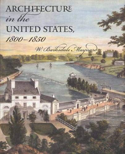 Architecture in the United States, 1800?1850