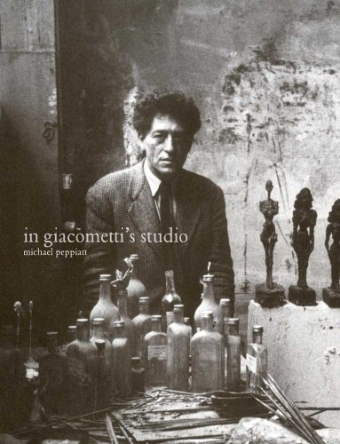 In Giacometti's Studio (First Edition): Peppiatt, Michael