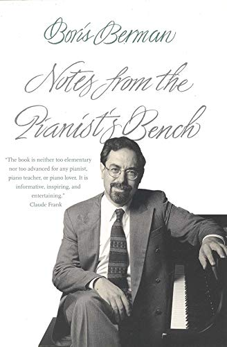 9780300093988: Notes from the Pianist's Bench