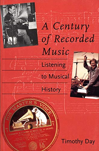9780300094015: A Century of Recorded Music: Listening to Musical History