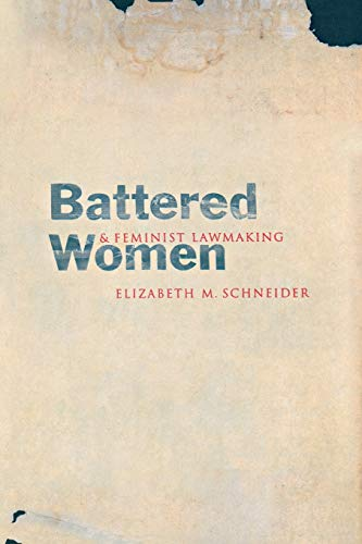 9780300094114: Battered Women and Feminist Lawmaking